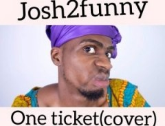 Josh2Funny - One Ticket (Cover)